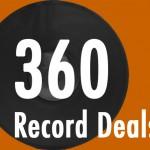 360 Record Deals